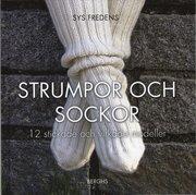 Strumpor och sockor : 12 stickade och virkade modeller
