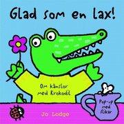 Glad som en lax : om känslor med Krokodil