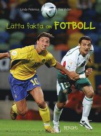 L�tta fakta om fotboll (inbunden)