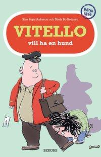Vitello vill ha en hund (inbunden)