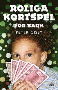 Roliga kortspel f�r barn (inbunden)