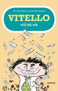 Vitello vill bli rik (inbunden)