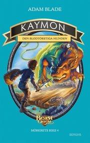 Kaymon – den blodtörstiga hunden