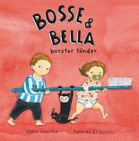 Bosse & Bella borstar t�nder (e-bok)
