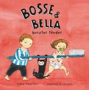 Bosse & Bella borstar tänder