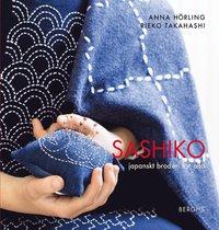 Sashiko : japanskt broderi för alla (inbunden)
