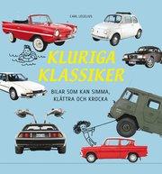 Kluriga klassiker : bilar som kan simma klättra och krocka