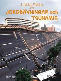 Lätta fakta om jordbävningar och tsunamis (inbunden)