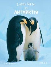 Lätta fakta om Antarktis