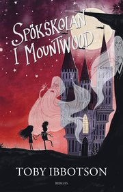 Spökskolan i Mountwood