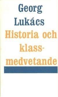 Historia och klassmedvetande (h�ftad)