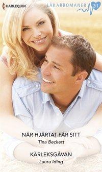 N�r hj�rtat f�r sitt/K�rleksg�van (e-bok)