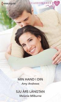 Min hand i din/Sju �rs l�ngtan (e-bok)