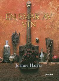 En smak av vin (inbunden)