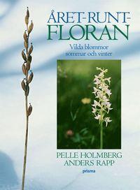 �ret-runt-floran - Vilda blommor sommar och vinter (inbunden)