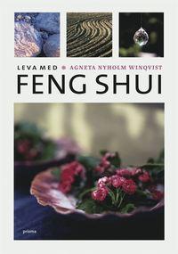 Leva med feng shui (inbunden)