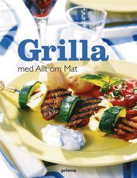 Grilla med Allt om Mat (inbunden)
