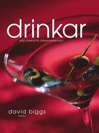 Drinkar : den kompletta drinkhandboken (kartonnage)