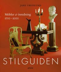 Stilguiden : m�bler och inredning 1700-2000 (kartonnage)