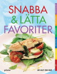 Snabba & l�tta favoriter : 83 recept ()