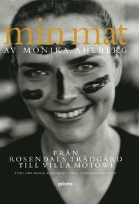 Min mat : fr�n Rosendals tr�dg�rd till Villa Motowi (inbunden)