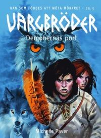 Demonernas port - Vargbr�der del 3 (kartonnage)