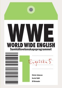 World Wide English S 1 Allt i ett-bok inkl. elev-cd (h�ftad)