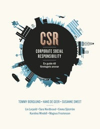 CSR - en guide till f�retagets ansvar (h�ftad)