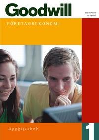 Goodwill F�retagsekonomi 1 Uppgiftsbok inkl.cd (h�ftad)