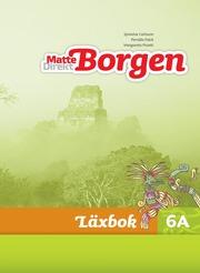 Matte Direkt Borgen Läxbok 6A Ny upplaga