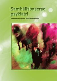 Samh�llsbaserad psykiatri (h�ftad)