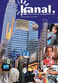 Kanal - Journalistik, reklam och information (h�ftad)