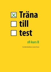 Träna till test – sfi B