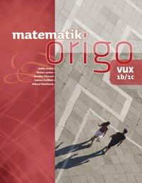 Matematik Origo 1b/1c vux (h�ftad)