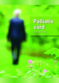 Palliativ v�rd (inbunden)