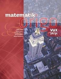 Matematik Origo 3b/3c vux (h�ftad)