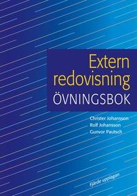 Extern redovisning 4:e upplagan �vningsbok (h�ftad)