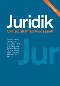 Juridik - civilr�tt, straffr�tt, processr�tt 2:a upplagan (h�ftad)