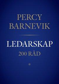 Ledarskap - 200 r�d av Percy Barnevik (inbunden)