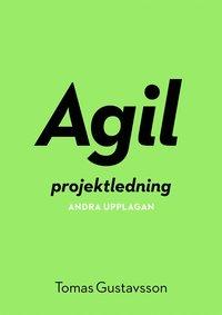 Agil projektledning (e-bok)