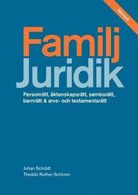 Familj - s�rtryck av Juridik - civilr�tt, straffr�tt, processr�tt 2:a upplagan (h�ftad)