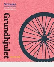 Grundhjulet – grundläggande svenska som andraspråk