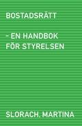 Bostadsr�tt - en handbok f�r styrelsen
