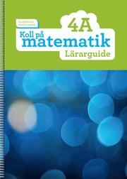 Koll på matematik 4A Lärarguide