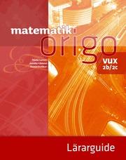 Matematik Origo 2b/2c vux Lärarguide