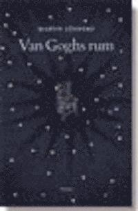 Van Goghs rum : m�nniskans mognad (h�ftad)