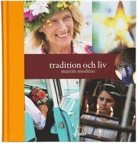 Tradition och liv (inbunden)