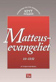 KNT 1A : Matteusevangeliet 1:1 – 13:52