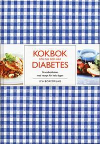 Kokbok f�r dig som har diabetes (inbunden)