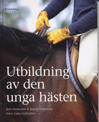 Utbildning av den unga h�sten (inbunden)
